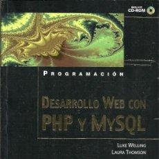 Libros de segunda mano: DESARROLO WEB CON PHP Y MYSQL LUKE WELLING ANAYA . Lote 194587451