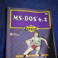 Libros de segunda mano: MS DOS 6.2. SERIE EXPRES. Lote 194589527