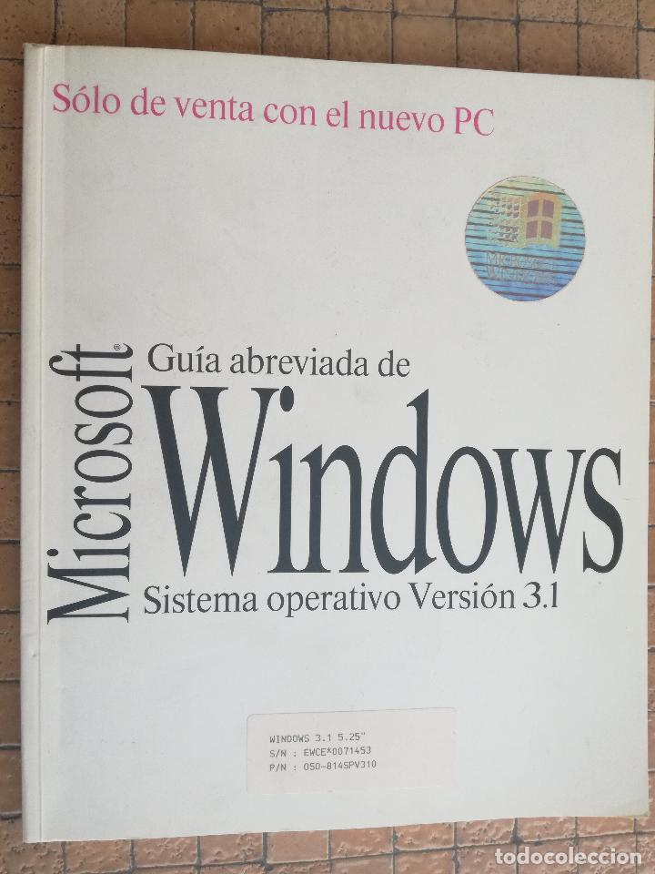 GUIA ABREVIADA DEL SISTEMA OPRATIVO WINDOWS VERSIÓN 3.1 PROGRAMA INFORMÁTICO MICROSOFT 1992 (Libros de Segunda Mano - Informática)