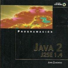 Libros de segunda mano: JAVA 2 J2SE 1 4 JOHN ZUKOWSKI ANAYA . Lote 194650635