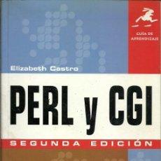 Libros de segunda mano: PERL Y CGI ELIZABETH CASTRO GUIA DE APRENDIZAJE. Lote 194650876