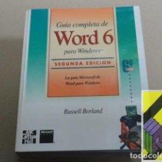 Libros de segunda mano: BORLAND, RUSSELL:GUÍA COMPLETA DE WORD 6 PARA WINDOWS (TRAD:DIEGO LÓPEZ ALONSO). Lote 194694362