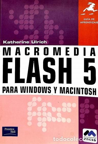 GUÍA DE APRENDIZAJE MACROMEDIA FLASH 5 - KATHERINA ULRICH - PEARSON ALHAMBRA - GUIA APRENDIZAJE (Libros de Segunda Mano - Informática)