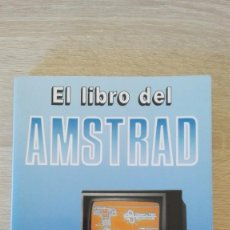 Libros de segunda mano: EL LIBRO DEL AMSTRAD-I.RAMON-P.BUERA-V.TRIGO-PARANINFO SA-1ª EDICIÓN-AÑO 1986-MUY DIFÍCIL CONSEGUIR.. Lote 194998142