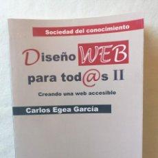 Libros de segunda mano: DISEÑO WEB PARA TOD@S TODOS II CREANDO UNA WEB ACCESIBLE CARLOS EGEA GARCIA ICARIA EDITORIAL 2007. Lote 195037345