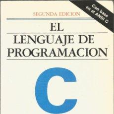Libros de segunda mano: EL LENGUAJE DE PROGRAMACIÓN C. BRIAN W. KERNIGHAN. SEGUNDA EDICIÓN.. Lote 195057185