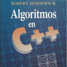 Libros de segunda mano: ALGORITMOS EN C++. ROBERT SEDGEWICK. PROGRAMACIÓN-INFORMÁTICA. . Lote 195057270