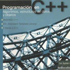 Libros de segunda mano: PROGRAMACIÓN EN C++. ALGORITMOS, ESTRUCTURAS DE DATOS Y OBJETOS. LUIS JOYANES. 1A. EDICIÓN.. Lote 195058080