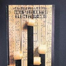 Libros de segunda mano: COMPUTADORES ELECTRONICOS - HOLLINGDALE Y TOOTILL - Nº 43 ALIANZA 3ª ED. 1972. Lote 195124413
