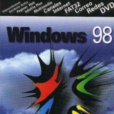 Libros de segunda mano: WINDOWS 98. Lote 195251772