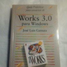 Libros de segunda mano: WORKS 3.0 PARA WINDOWS.JOSE LUIS GAMUZA.ANAYA. Lote 195262275