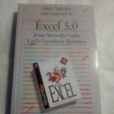 Libros de segunda mano: EXCEL 5.0.JESUS MANSILLA GALLO,CARLA GUARDIOLA MARTÍNEZ.ANAYA. Lote 195262417
