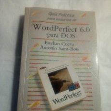 Libros de segunda mano: WORDPERFECT 6.0 PARA DOS.ESTEBAN CUEVA, ANTONIO SAINT-BOIS.ANAYA. Lote 195262687