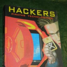 Libros de segunda mano: HACKERS PIRATAS TECNOLÓGICOS PIRATAS INFORMÁTICOS SISTEMAS DE CODIFICACIÓN II CLAUDIO HERNÁNDEZ 1998. Lote 195309682