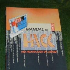 Libros de segunda mano: MANUAL DE HACK. UNA RECOPILACIÓN DE @RROBA. ANDRÉS MÉNDEZ Y MANUEL BALERIOLA 1999. Lote 195310220