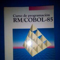 Libros de segunda mano: CURSO DE PROGRAMACIÓN RM / COBOL - 85. - FRANCISCO JAVIER CEBALLOS SIERRA.. Lote 195508921