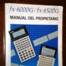 Libros de segunda mano: MANUAL DEL PROPIETARIO DE LAS CALCULADORAS CASIO FX-6000G Y FX-6500G GRÁFICOS CIENTÍFICOS. Lote 195560295