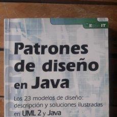 Libros de segunda mano: PATRONES DE DISEÑO EN JAVA. DESCRIPCION Y SOLUCIONES ILUSTRADAS, DESCATALOGADO. ED. ENI, 2013. Lote 195808322