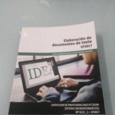 Libros de segunda mano: ELABORACIÓN DE DOCUMENTOS DE TEXTO. UF0857. CARLOS CABALLERO GONZÁLEZ. PARANINFO. 2017. Lote 196057428