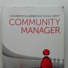 Libros de segunda mano: COMMUNITY MANAGER. ÓSCAR RODRÍGUEZ FERNÁNDEZ - ED. ANAYA - 2011. Lote 197675937