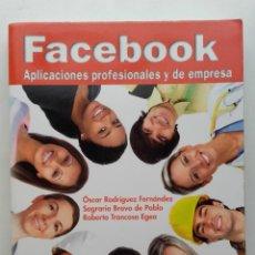 Libros de segunda mano: FACEBOOK. APLICACIONES PROFESIONALES Y DE EMPRESA - ANAYA MULTIMEDIA. Lote 197676461