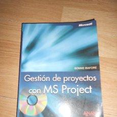 Libros de segunda mano: GESTION DE PROYECTOS CON MS PROJECT - BONNIE BIAFORE + CD-ROM - ANAYA. Lote 198824280