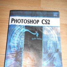 Libros de segunda mano: PHOTOSHOP CS2 - MARGARITA BARRERA - STUDIO FACTORY. Lote 198825355