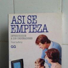 Libros de segunda mano: AZI SE EMPIEZA, INTRODUCCIÓN A LOS ORDENADORES, PETER LAFFERTY. Lote 198849606