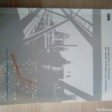 Libros de segunda mano: IBM INTRODUCTION AU TRAITEMENT DES CALCULS TECHNIQUES PAR ORDINATEUR. Lote 199385055