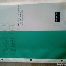 Libros de segunda mano: CONTROL DATA CORPORATION - 3400/3600 COMPUTER SYSTEMS FORTRAN REFERENCE MANUAL. Lote 199402116