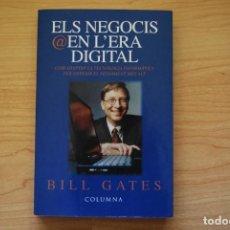 Libros de segunda mano: ELS NEGOCIS EN L'ERA DIGITAL - BILL GATES. Lote 199407042