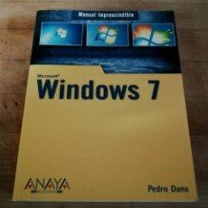 Libros de segunda mano: WINDOWS 7 MANUAL IMPRESCINDIBLE. Lote 199416311