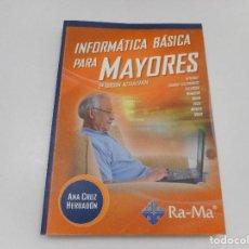 Libros de segunda mano: ANA CRUZ HERRADÓN INFORMÁTICA BÁSICA PARA MAYORES Q86W . Lote 199852916