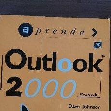 Libros de segunda mano: OUTLOOK 2000 – MICROSOFT – DAVE JONHSON – EDICIONES B, S.A.. Lote 200030591