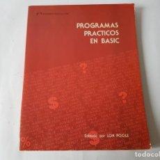 Libros de segunda mano: LIBRO PROGRAMAS PRACTICOS EN BASIC. 1983, NUEVO!!!. Lote 200138452