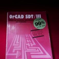 Libros de segunda mano: ORCAD SDT/III - PEDRO GARCÍA GUILLÉN - DISEÑO DE ESQUEMAS ELECTRÓNICOS POR ORDENADOR.. Lote 200181503