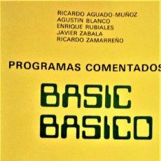 Libros de segunda mano: BASIC BASICO - PROGRAMAS COMENTADOS. Lote 189508787