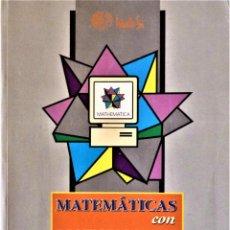 Libros de segunda mano: MATEMATICAS CON MATHEMATICA INTRODUCCION Y PRIMERAS APLICACIONES. Lote 189295163
