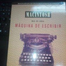 Libri di seconda mano: APPLE COMPUTER. LIBRO EL MACINTOSH NO ES UNA MAQUINA DE ESCRIBIR. ROBIN WILLIAMS 1992. Lote 202588571