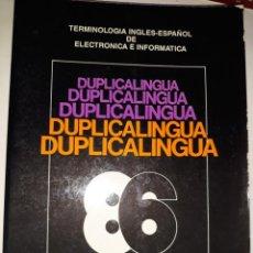 Libros de segunda mano: DICCIONARIO DUPLICALINGUA TERMINOLOGÍA INGLÉS ESPAÑOL ELECTRÓNICA INFORMÁTICA REDE 1986 UART BIAS FL. Lote 203822763
