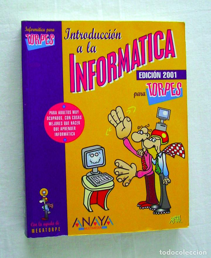 INFORMÁTICA PARA TORPES, ILUSTRADO POR FORGES, LIBRO + CD (Libros de Segunda Mano - Informática)