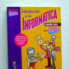 Libros de segunda mano: INFORMÁTICA PARA TORPES, ILUSTRADO POR FORGES, LIBRO + CD. Lote 204220658