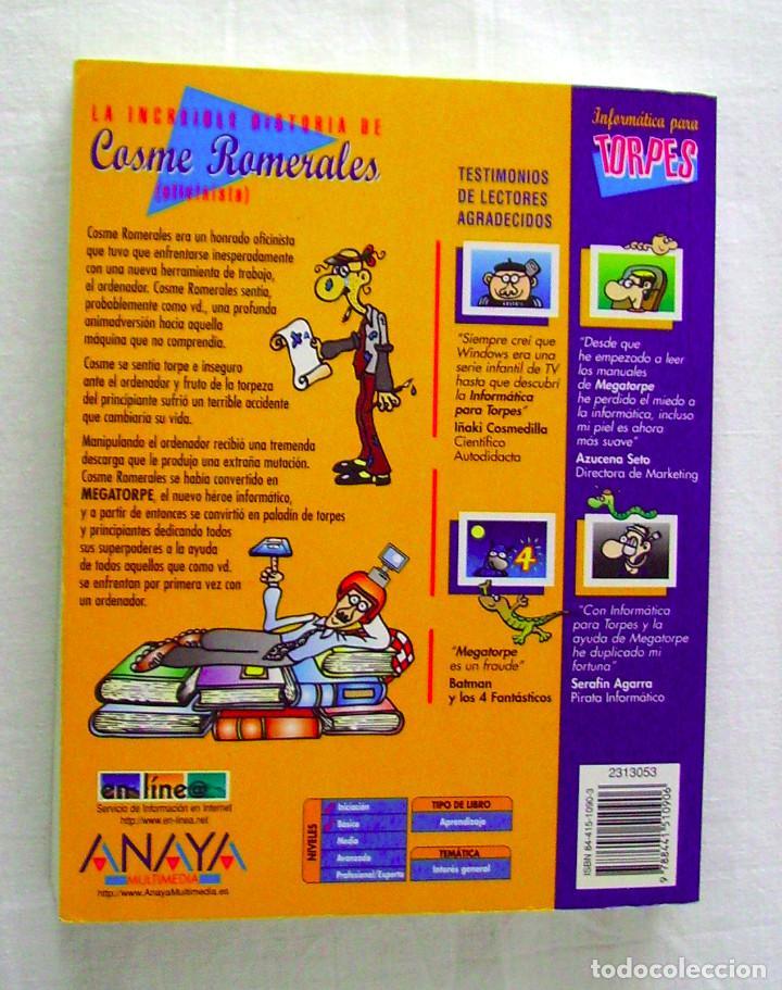 Libros de segunda mano: INFORMÁTICA PARA TORPES, ILUSTRADO POR FORGES, LIBRO + CD - Foto 2 - 204220658