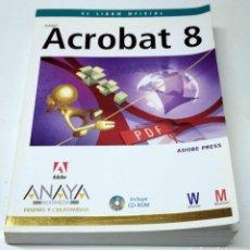Libri di seconda mano: ACROBAT 8 (INCLUYE CD-ROM) (DISEÑO Y CREATIVIDAD). EL LIBRO OFICIAL - ANAYA MULTIMEDIA.. Lote 204484388