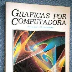 Libros de segunda mano: GRÁFICAS POR COMPUTADORA POR HEARN Y BAKER DE ED. PRENTICE HALL EN MÉXICO 1988. Lote 205038557