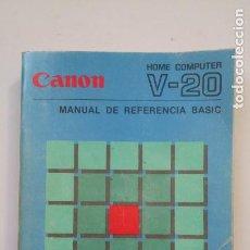 Libros de segunda mano: MANUAL DE REFERENCIA BASIC. CANON. HOME COMPUTER V-20. MSX. TDK88. Lote 205895511
