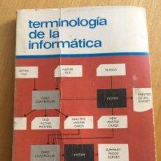 Libros de segunda mano: TERMINOLOGÍA DE LA INFORMÁTICA ZUBIRI AÑOS 70. Lote 206420735