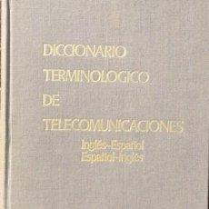 Libros de segunda mano: TELEFÓNICA. DICCIONARIO TELECOMUNICACIONES INGLÉS-ESPAÑOL. Lote 206509777