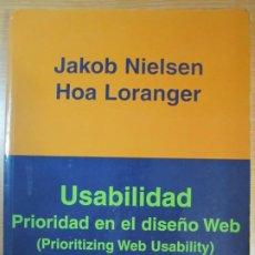 Libros de segunda mano: LIBRO USABILIDAD PRIORIDAD EN EL DISEÑO WEB ANAYA MULTIMEDIA JAKOB NIELSEN HOA LORANGER. Lote 207075916