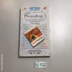 Libros de segunda mano: PHOTOSHOP5. Lote 207547001